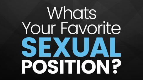 Favorite Sexual Position - FuckingAwesome.com
